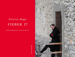 Felicitas-Hoppe_Fieber-17_aktuelles